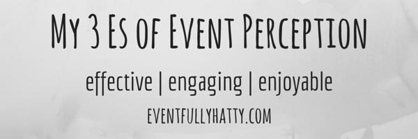 My 3 Es of Event Participation (2)